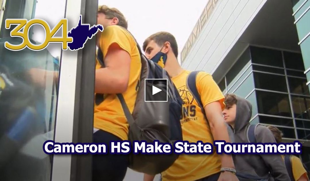 GO DRAGONS: Cameron HS Make WV State Tournament