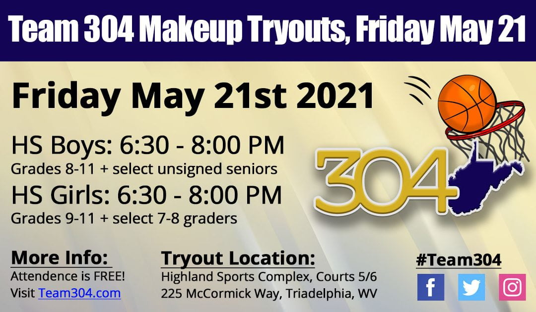 MAKEUP TRYOUTS: May 21st @ Highland Sports Complex